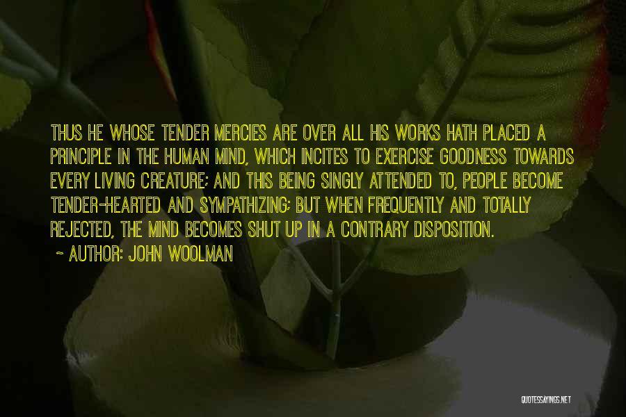 John Woolman Quotes 314867