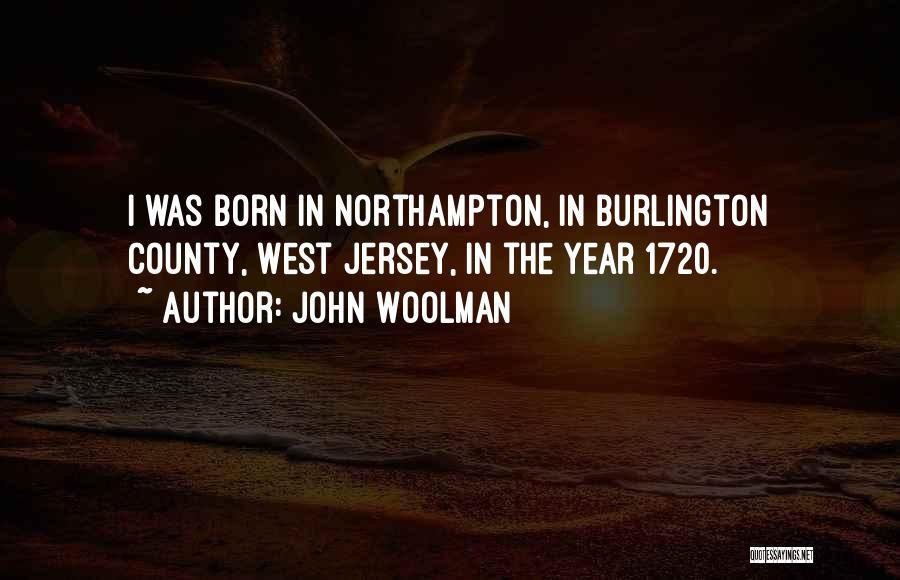 John Woolman Quotes 385938