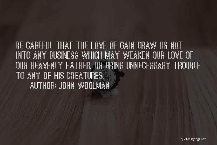 John Woolman Quotes 669550