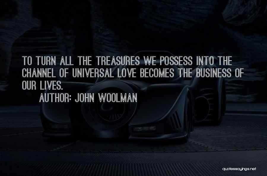 John Woolman Quotes 724622