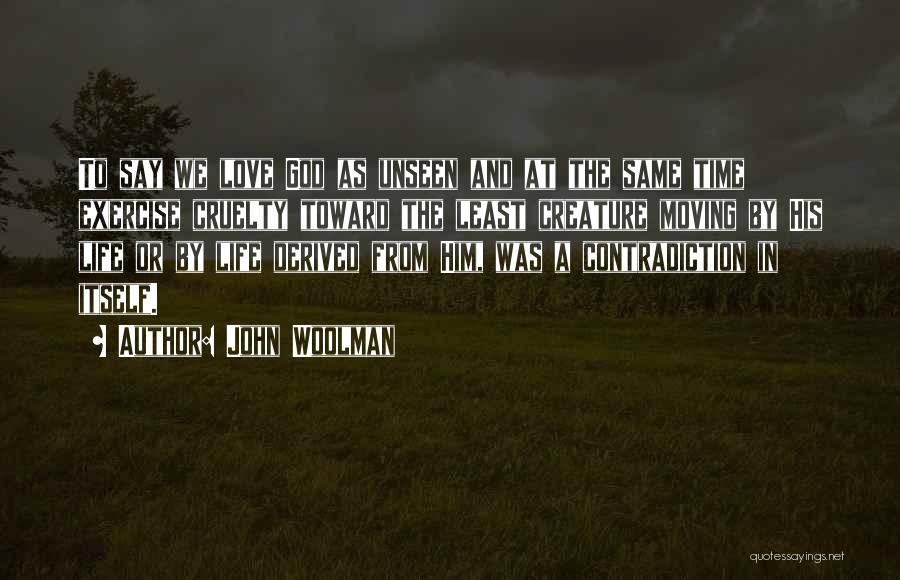 John Woolman Quotes 931618