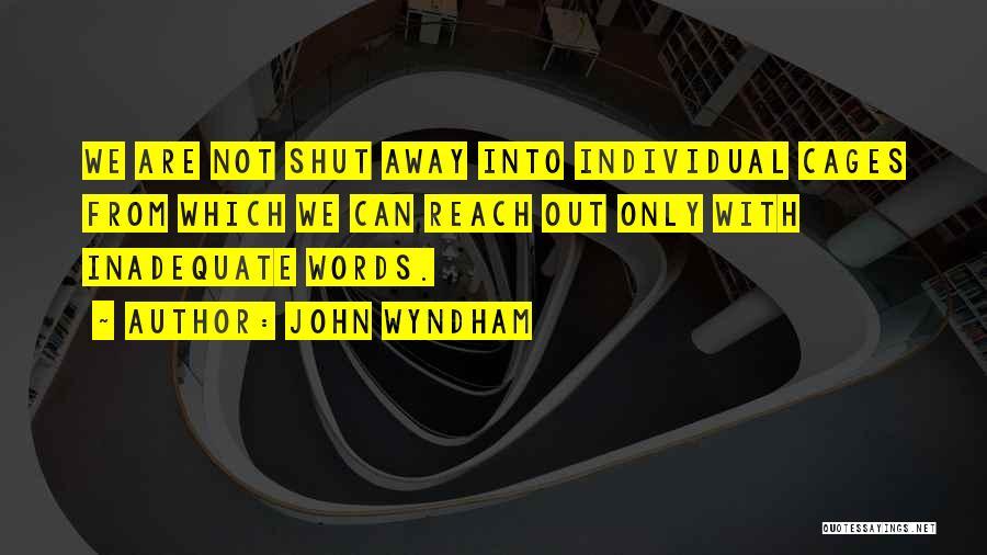 John Wyndham Quotes 1210432