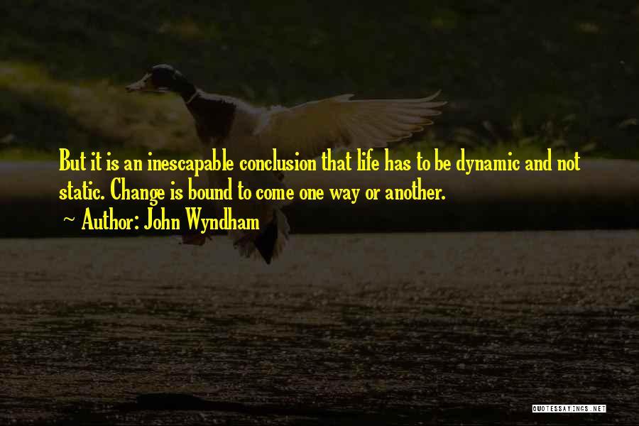 John Wyndham Quotes 1388698