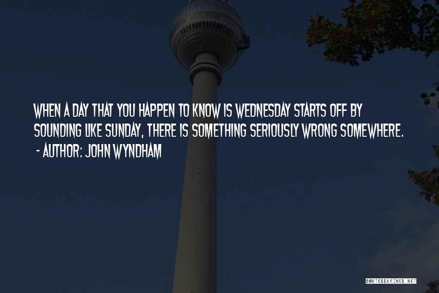 John Wyndham Quotes 1490271