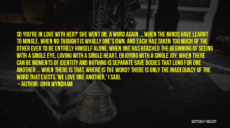 John Wyndham Quotes 2250368