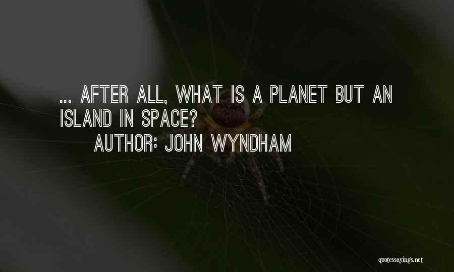John Wyndham Quotes 339569