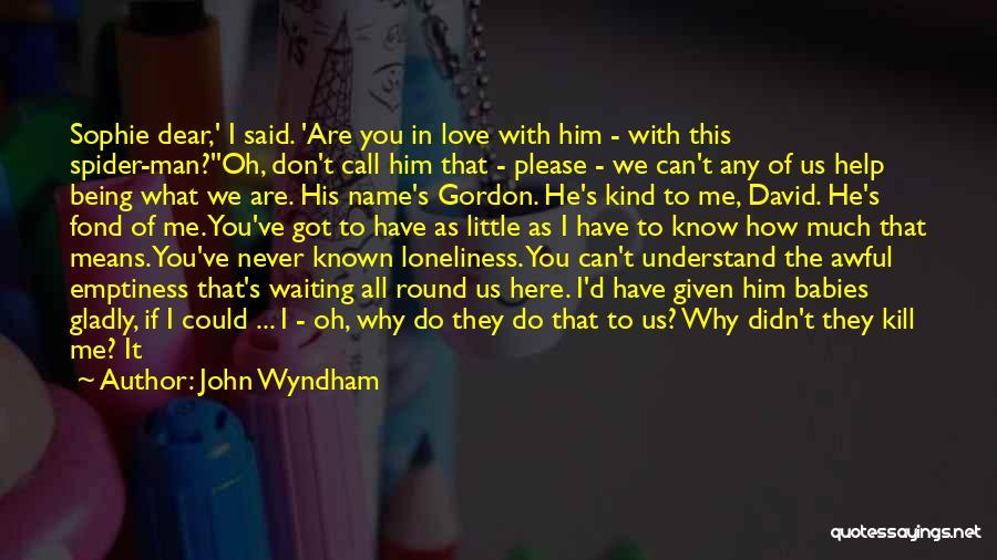 John Wyndham Quotes 363286