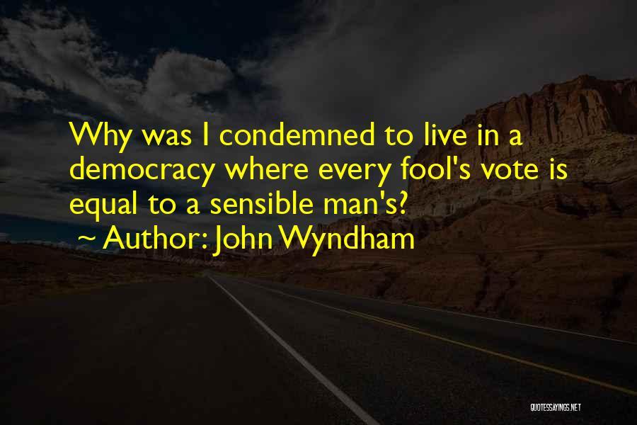 John Wyndham Quotes 502770