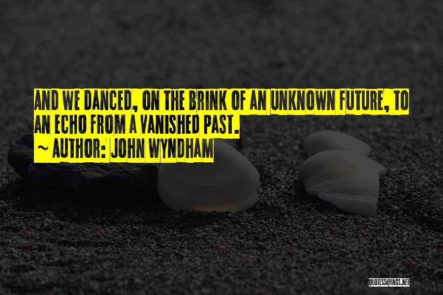 John Wyndham Quotes 597620
