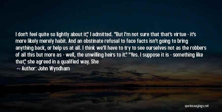 John Wyndham Quotes 660771
