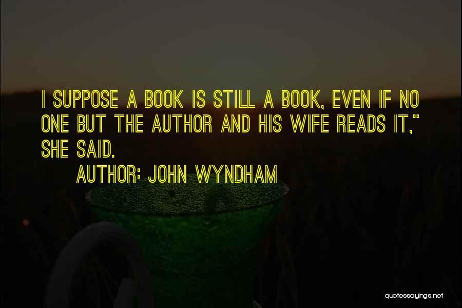 John Wyndham Quotes 705988