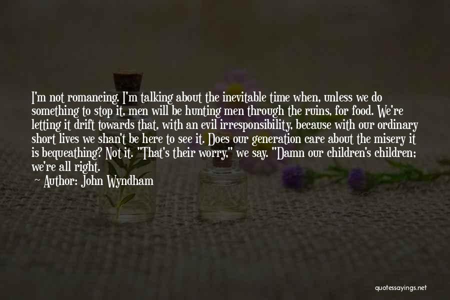 John Wyndham Quotes 779849