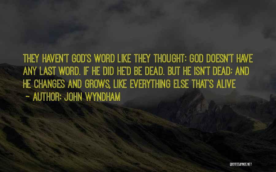 John Wyndham Quotes 830132