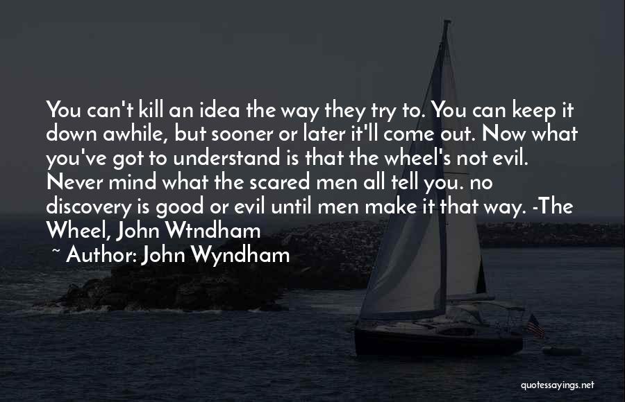 John Wyndham Quotes 877807
