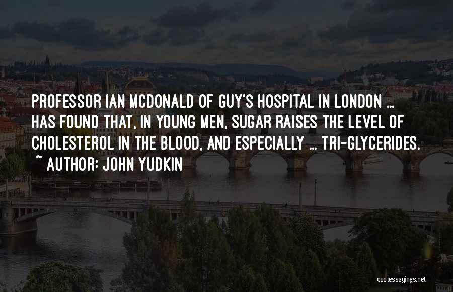 John Yudkin Quotes 2161885