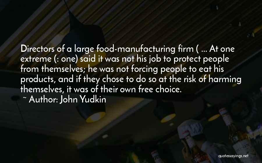 John Yudkin Quotes 364407