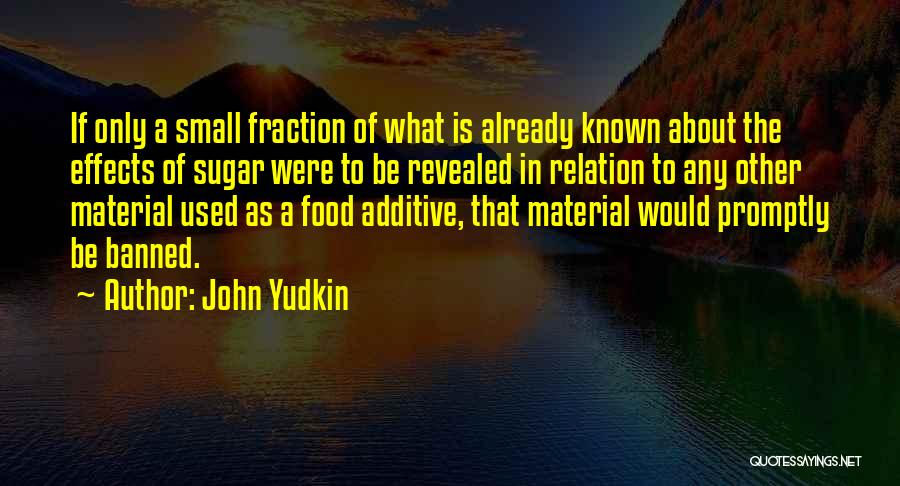 John Yudkin Quotes 405826