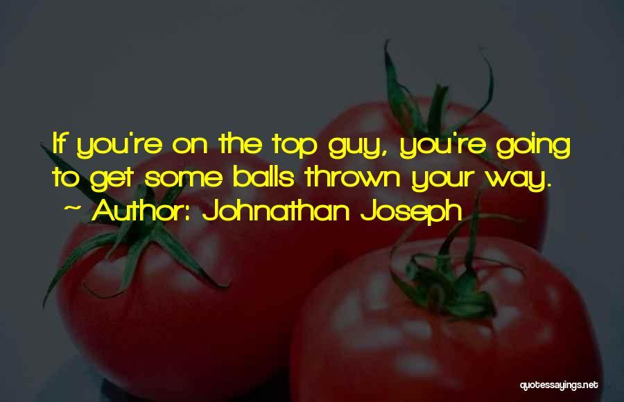 Johnathan Joseph Quotes 1025661