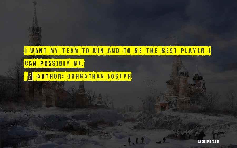 Johnathan Joseph Quotes 1839021