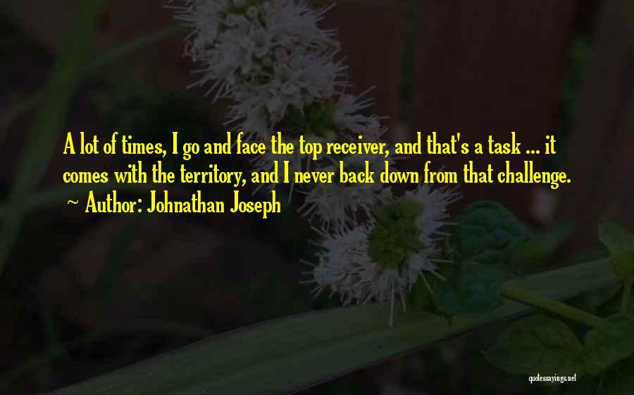 Johnathan Joseph Quotes 1915945