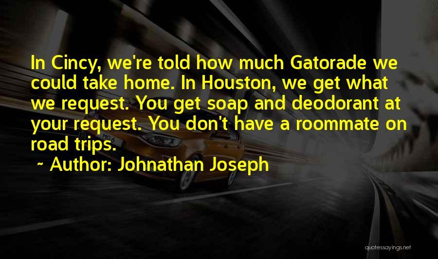Johnathan Joseph Quotes 2210167