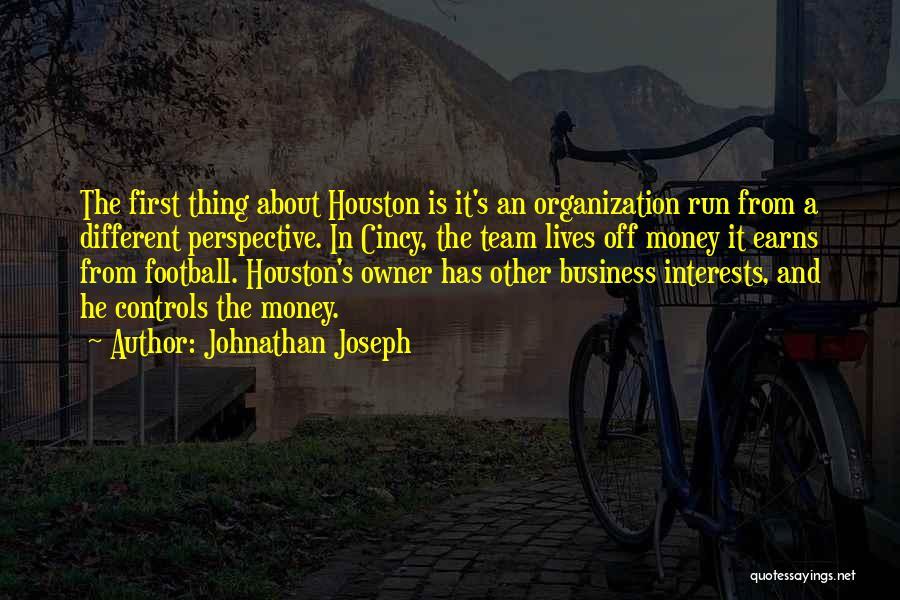 Johnathan Joseph Quotes 833521