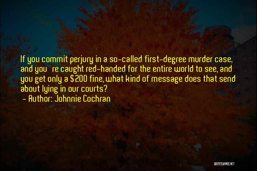 Johnnie Cochran Quotes 687958