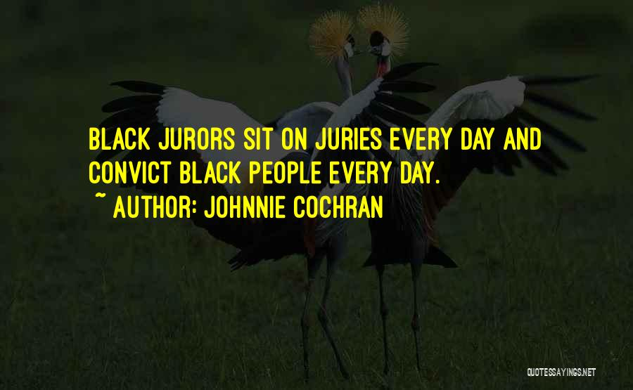 Johnnie Cochran Quotes 88892