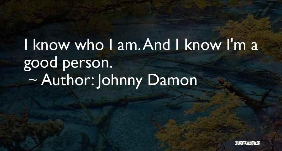 Johnny Damon Quotes 1245482