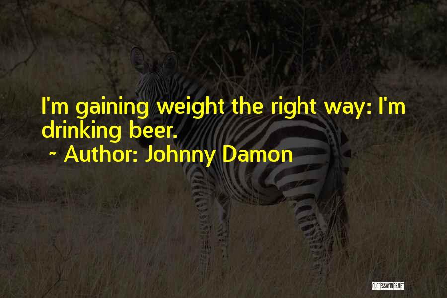 Johnny Damon Quotes 1483987