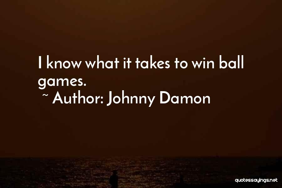 Johnny Damon Quotes 1512986