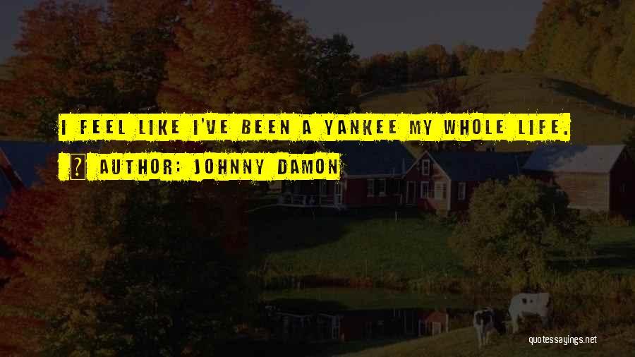 Johnny Damon Quotes 1528519