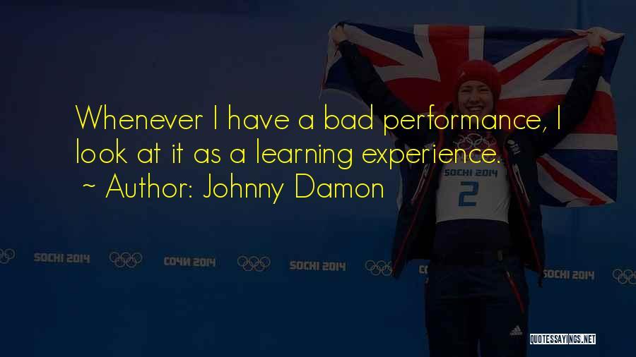 Johnny Damon Quotes 1656973