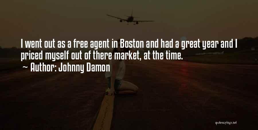 Johnny Damon Quotes 1684994