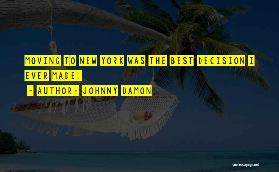 Johnny Damon Quotes 173501