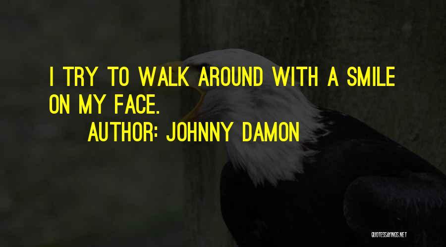 Johnny Damon Quotes 1827045