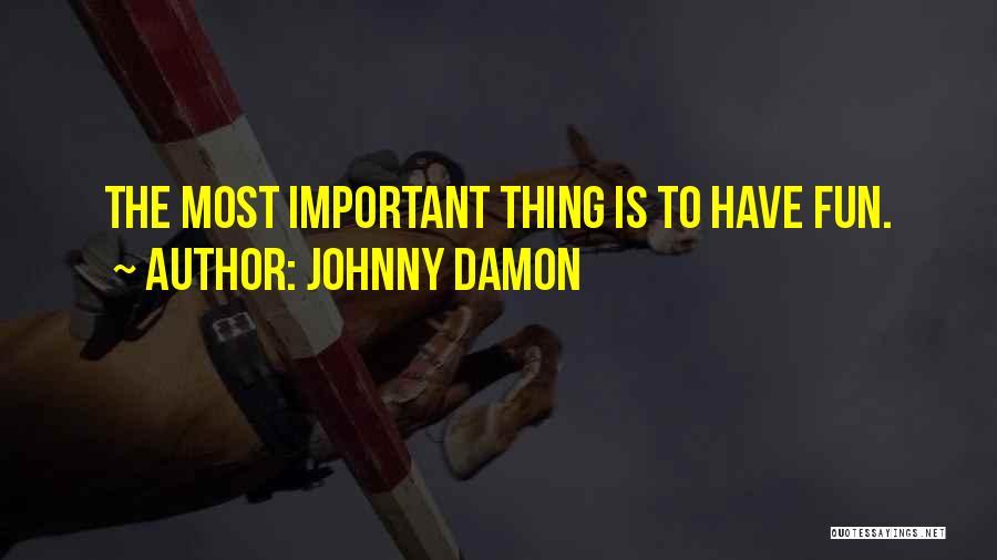 Johnny Damon Quotes 2116889