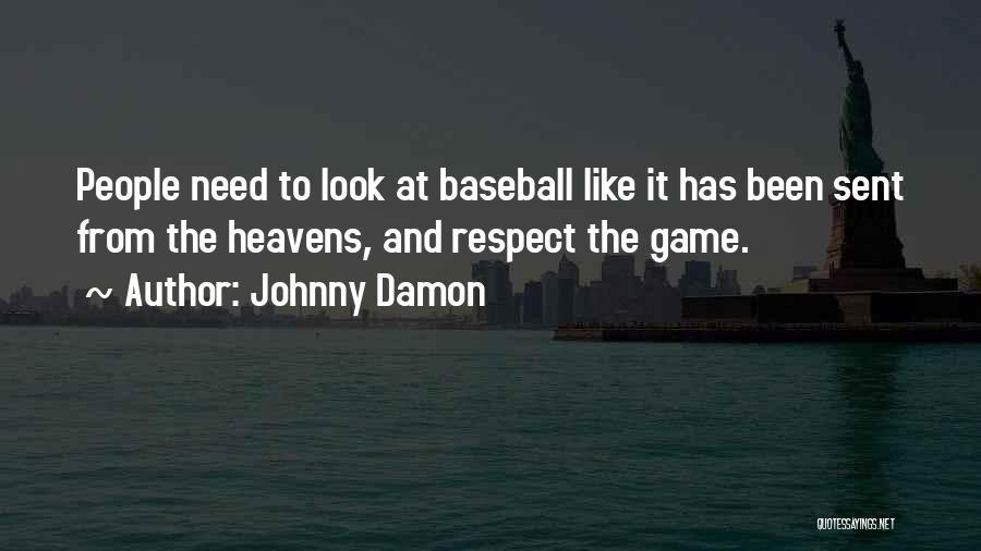Johnny Damon Quotes 406306