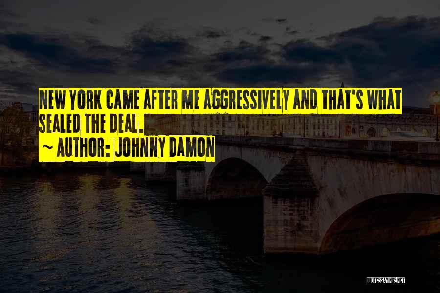 Johnny Damon Quotes 928141