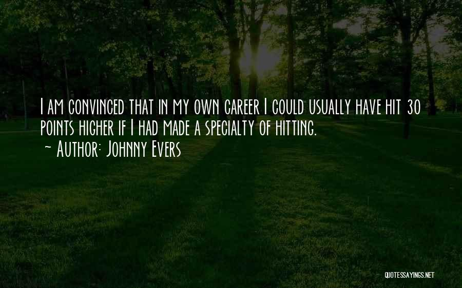 Johnny Evers Quotes 260381