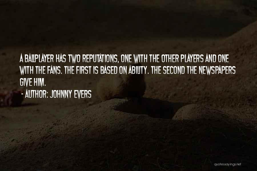 Johnny Evers Quotes 919639