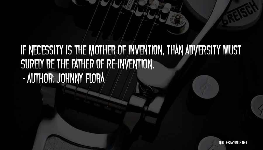 Johnny Flora Quotes 1891111