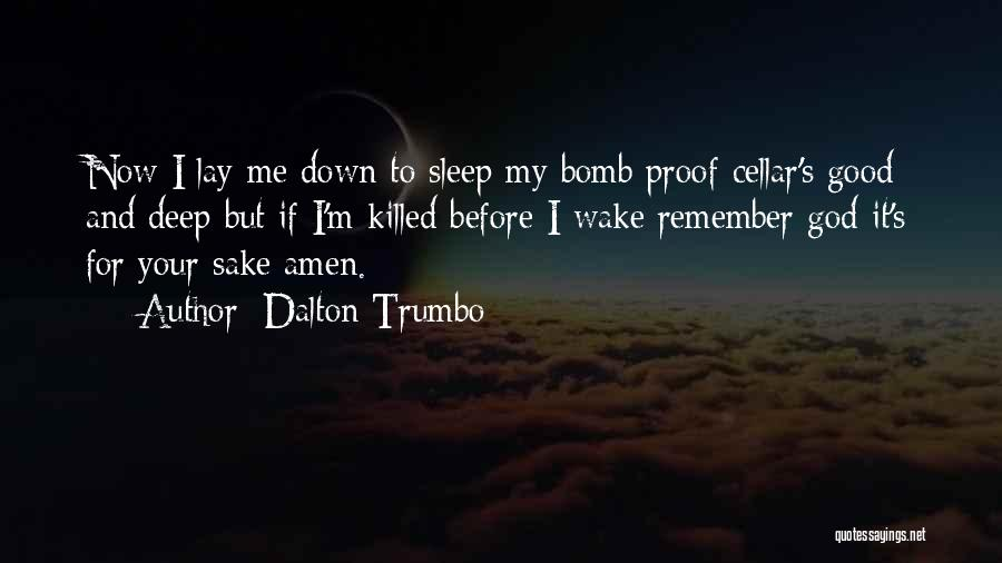 Johnny Got His Gun Quotes By Dalton Trumbo