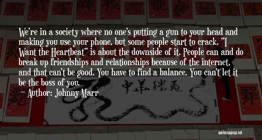 Johnny Got His Gun Quotes By Johnny Marr