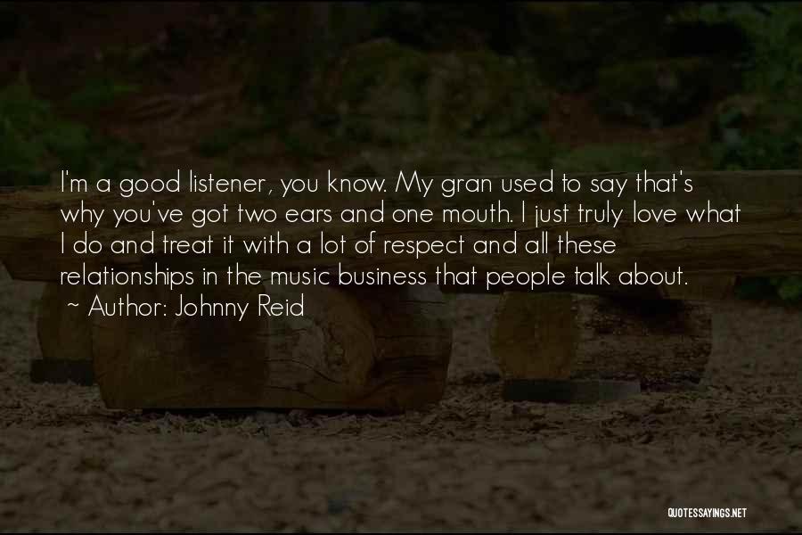 Johnny Reid Quotes 1544185