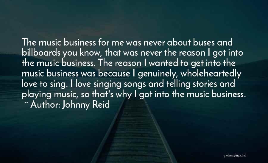 Johnny Reid Quotes 794813