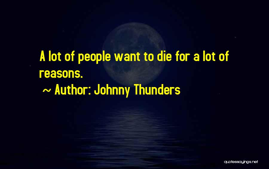 Johnny Thunders Quotes 1130124