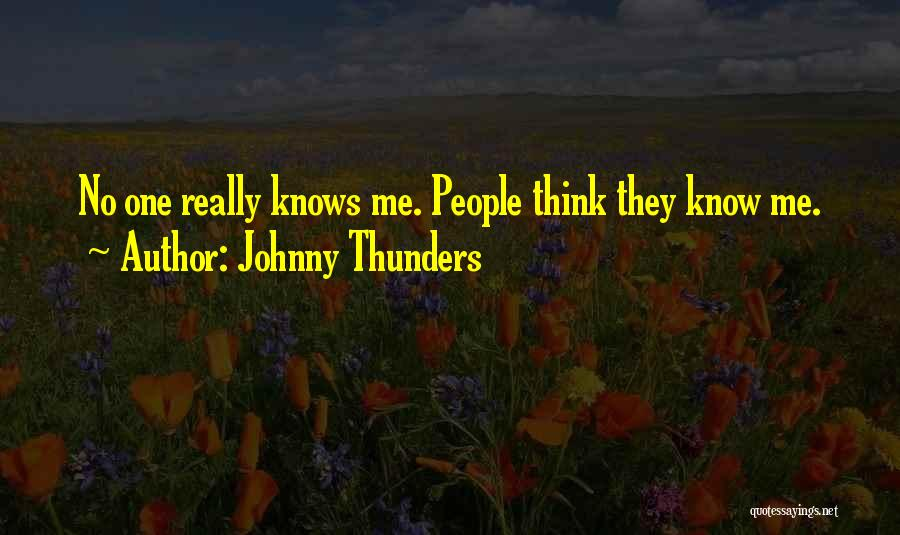 Johnny Thunders Quotes 157442