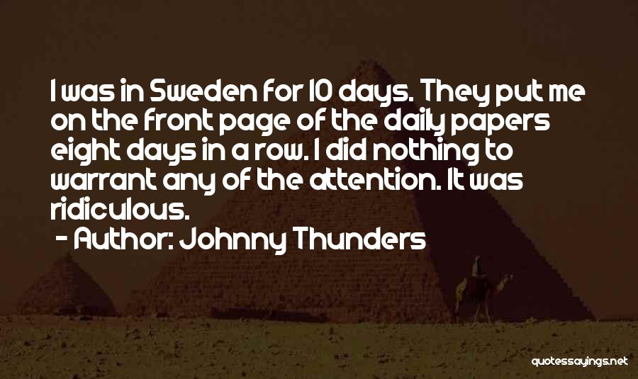Johnny Thunders Quotes 1619325
