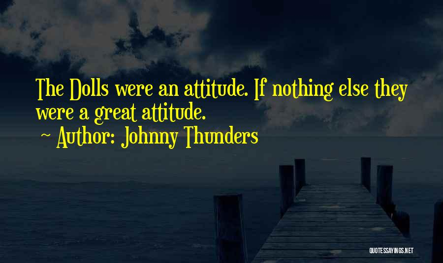 Johnny Thunders Quotes 1962042